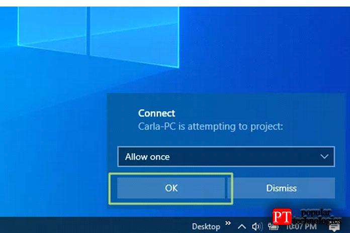 Нажмите кнопку OK,когда вы получите уведомление Connect о том, что устройство пытается выполнить проецирование