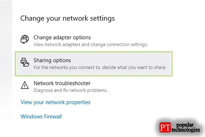 В разделе «Изменить настройки сети» выберите «Параметры общего доступа»