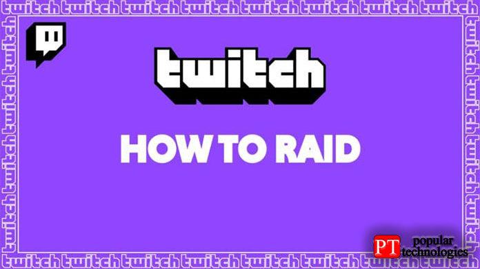 Как использовать Raid на Twitch