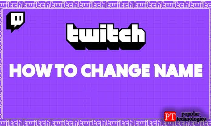 Как поменять ник на Twitch
