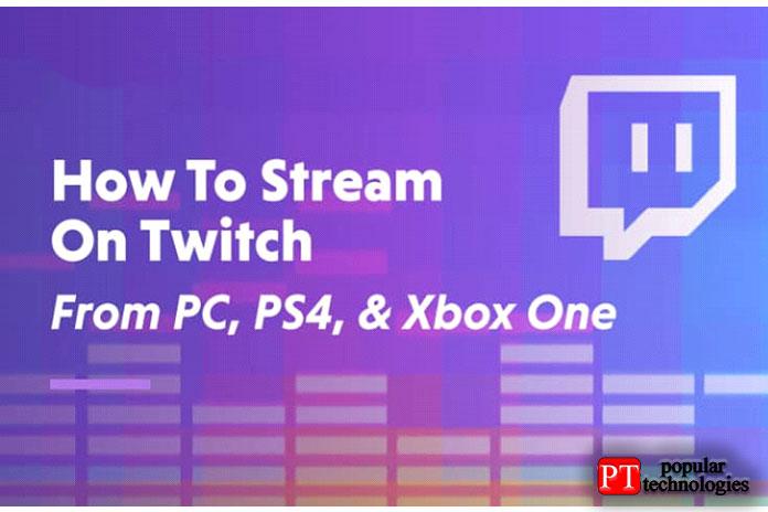 Как стримить на Twitch с ПК, PS4 и Xbox One