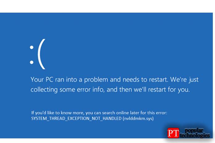 System Thread Exception Not Handled в Windows 10