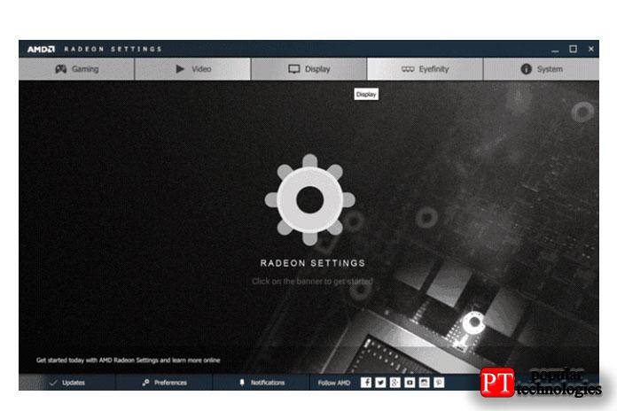 Выберите вкладку Display в окне настроек AMD Radeon
