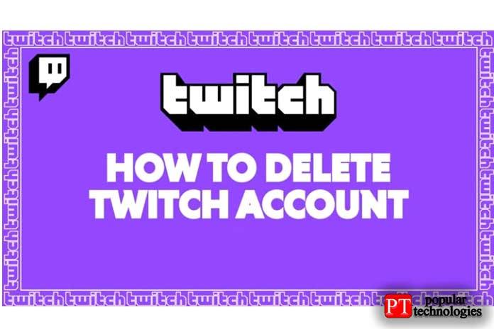 удалить аккаунт Twitch