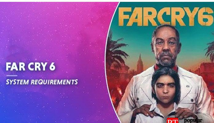 Системные требования Far Cry 6