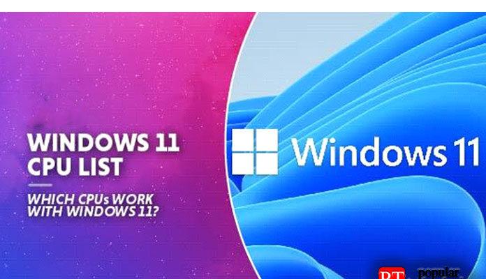 Список процессоров с поддержкой Windows 11