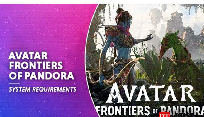 Системные требования Avatar Frontiers Of Pandora