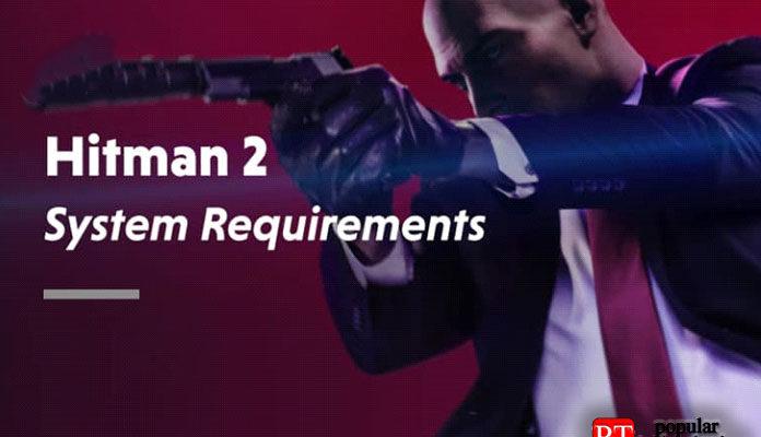 Системные требования Hitman 2