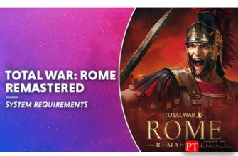 Total War Rome Remastered системные требования